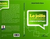Le jolfo ou wolof senegalensis :: origine et héritages