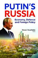 Putin s Russia  Economy  Defence And Foreign Policy PDF