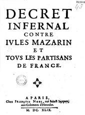 Décret infernal contre Jvles Mazarin et tovs les partisans de France