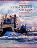Schwarze Schiffe vor Troja PDF