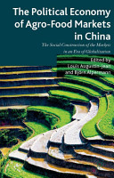 The Political Economy of Agro Food Markets in China PDF
