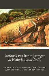 Jaarboek van het mijnwegen in Nederlandsch-Indië: Volume 2