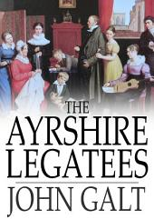 The Ayrshire Legatees: Or, The Pringle Family