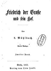 Friedrich der Große und sein Hof: historischer Roman, Band 2