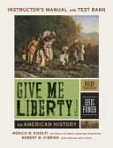 Give Me Liberty an American History 3E Brief Instructors Manual Test Bank PDF
