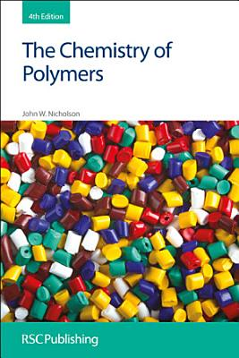 The Chemistry of Polymers PDF