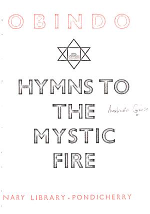 Sri Aurobindo  Hymns to the mystic fire PDF
