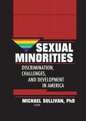 Sexual Minorities: Discrimination, Challenges and Development in America