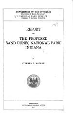 Report on the Proposed Sand Dunes National Park, Indiana