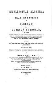 Intellectual Algebra; or, oral exercises in Algebra. ... Seventh edition