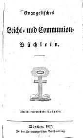 Evangelisches Beicht- und Communion-Büchlein