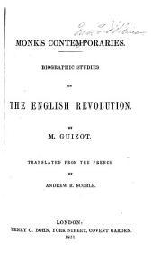 Monk's Contemporaries: Biographic Studies on the English Revolution