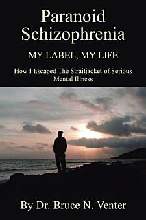 Paranoid Schizophrenia Book