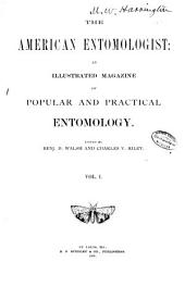 The American Entomologist: Volume 1