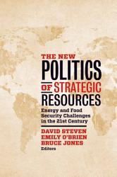 The New Politics Of Strategic Resources Book PDF