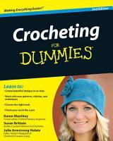 Crocheting For Dummies PDF