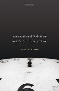 International Relations and the Problem of Time PDF