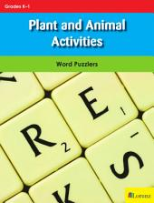 Plant and Animal Activities: Word Puzzlers for Grades K-1