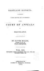 Maryland Reports: Cases Adjudged in the Court of Appeals of Maryland, Volume 12