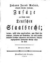 Zusätze zu seinem neuen Teutschen Staats-Recht: Band 2