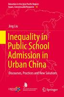 Inequality in Public School Admission in Urban China PDF