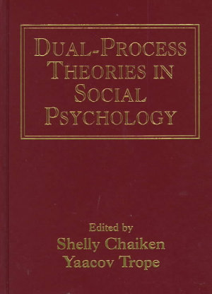 Dual process Theories in Social Psychology PDF