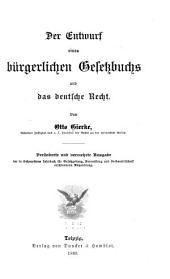 Der Entwurf eines bürgerlichen Gesetzbuchs und das deutsche Recht: Band 2