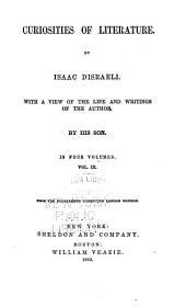 Curiosities of Literature: Volume 3