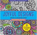 Joyful Designs Artist s Coloring Book