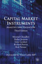 Capital Market Instruments: Analysis and Valuation, Edition 3