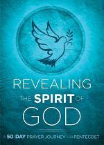 Revealing the Spirit of God