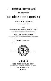 Journal historique et anecdotique du règne de Louis XV: Volume3