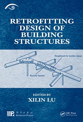 Retrofitting Design of Building Structures PDF