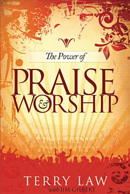 The Power of Praise and Worship PDF