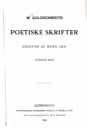 M. Goldschmidts poetiske skrifter: udgivne af hans søn