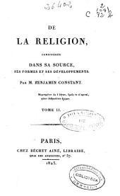 De la religion considérée dans sa source, ses formes et ses développements: (1825. VIII, 495 p.)