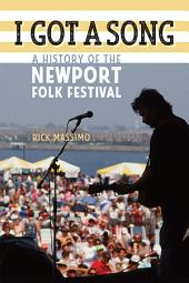 I Got a Song: A History of the Newport Folk Festival