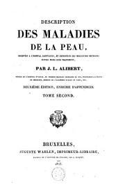 Description des maladies de la peau: observées à l'hôpital Saint-Louis, et exposition des meilleures méthodes suivies pour leur traitement, Volume2