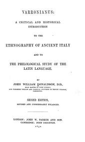 Varronianus: A Critical and Historical Introduction to the Ethnography of Ancient Italy and to the Philological Study of the Latin Language