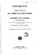 Almadrabas: reseña histórica de su empleo en las costas de España y reglamento para su régiman. Segundo estudio : aprobados por Real orden de 2 de Junio de 1866