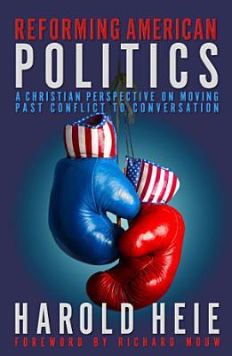 Reforming American Politics