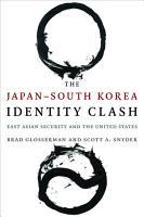 The Japan   South Korea Identity Clash PDF