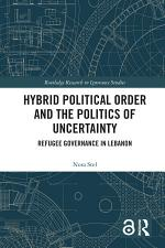 Hybrid Political Order and the Politics of Uncertainty