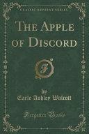 The Apple of Discord  Classic Reprint  PDF