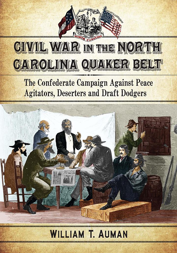 Civil War in the North Carolina Quaker Belt