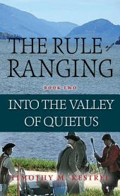The Rule of Ranging 2: Into the Valley of Quietus