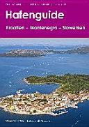 Hafenguide Kroatien   Montenegro   Slowenien PDF