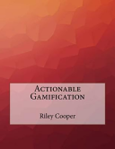 Actionable Gamification