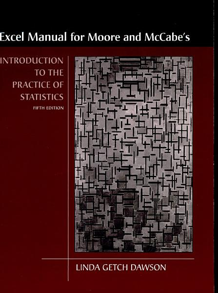 Introduction to the Practice of Statistics Excel Manual with Macros