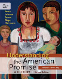 Understanding the American Promise  A History  Volume II  From 1865